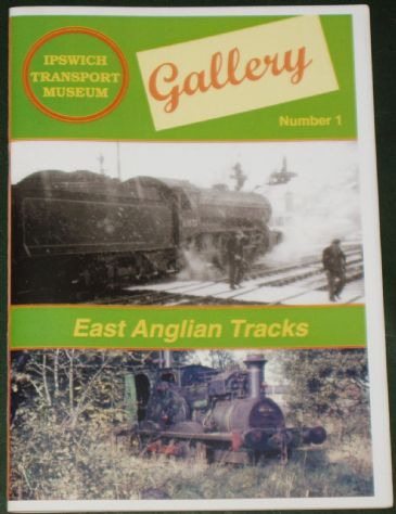 East Anglian Tracks, by Brian Dyes